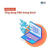 Khóa Học Ứng Dụng VBA & Macro Trong Excel