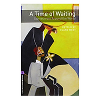 Oxford Bookworms Library (3 Ed.) 4: A Time of Waiting: Stories from Around the World Audio CD Pack