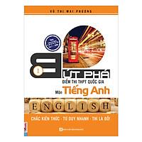 Bứt Phá Điểm Thi THPT Quốc Gia Môn Tiếng Anh 1