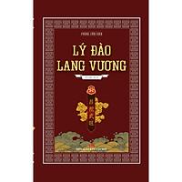 Tiểu thuyết Lịch sử Lý Đào Lang Vương