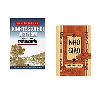 Combo 2 cuốn sách: Kinh tế và xã hội Việt nam dưới các vua triều Nguyễn + Nho giáo