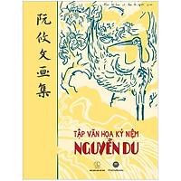 Tập Văn Họa Kỷ Niệm Nguyễn Du