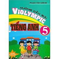 Hướng Dẫn Giải Violympic Tiếng Anh 5