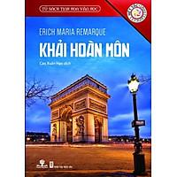 Sách Tủ Sách Tinh Hoa Văn Học - Khải Hoàn Môn - phương nam book