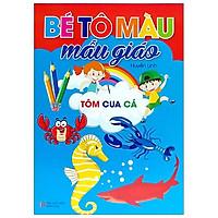 Bé Tô Màu Mẫu Giáo - Tôm, Cua, Cá