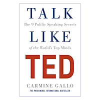 Talk Like TED: The 9 Public Speaking Secrets of the World's Top Minds (Paperback)