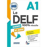 Le DELF Scolaire Et Junior A1 100% Réussite Livre + CD