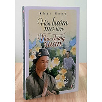 Hồn Bướm Mơ Tiên & Nửa Chừng Xuân - Khái Hưng - Danh tác văn học Việt Nam