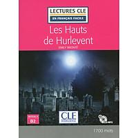 Sách luyện đọc tiếng Pháp - LFF Cle nv. B2 - Les Hauts De Hurlevent (kèm CD)