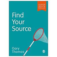 Find Your Source (Super Quick Skills)
