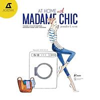 Sách - AT HOME WITH MADAME CHIC – Thanh lịch từ những khoảnh khắc đời thường