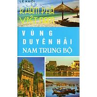 Khám phá Việt Nam - Vùng duyên hải Nam Trung Bộ