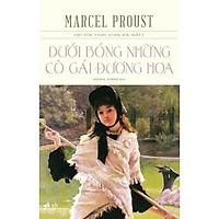 Sách - Dưới Bóng Những Cô Gái Đương Hoa