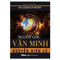 Nguồn Gốc Văn Minh (Tặng kèm booksmark)