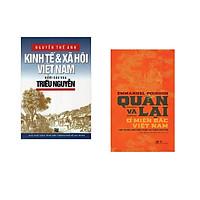 Combo 2 cuốn sách: Kinh tế và xã hội Việt nam dưới các vua triều Nguyễn + Quan và Lại ở miền bắc Việt Nam