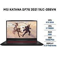 Laptop MSI Katana GF76 11UC-096VN (Core i7-11800H/ 8GB (8x1) DDR4 3200MHz/ 512GB NVMe PCIe Gen3x4 SSD/ RTX 3050 4GB GDDR6/ 17.3 FHD IPS, 144Hz/ Win10) - Hàng Chính Hãng