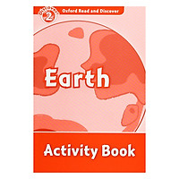 Oxford Read And Discover 2: Earth Activity Book
