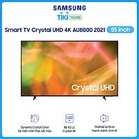 Smart Tivi Crystal Samsung 4K 55 inch UA55AU8000 Mới 2021