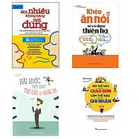 Combo 4 cuốn khéo ăn nói có được thiên hạ, nói nhiều không bằng nói đúng, nói thế nào để được chào đón và hài hước 1 chút thế giới khác đi