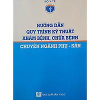 Hướng dẫn quy trình Kỹ thuật bệnh viện (25 cuốn)