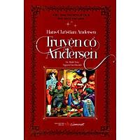 Cuốn chuyện được trẻ em khắp năm châu đón nhận: Truyện Cổ Andersen (Bìa Cứng)