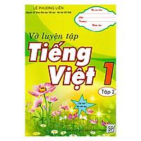 Vở Luyện Tập Tiếng Việt 1 - Tập 2