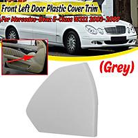 Front Left Door Plastic Cover Trim Grey For Mercedes for Benz E-Class W211 2003-2009