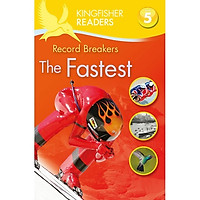 Kingfisher Readers Level 5: The Fastest