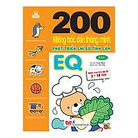 200 Miếng Bóc Dán Thông Minh 2-10 Tuổi - Phát Triển Chỉ Số Tình Cảm EQ (Tập 1)