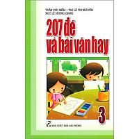 207 Đề Và Bài Văn Hay 3 (Tái Bản 2020)