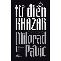 Sách - Từ điển khazar (tặng kèm bookmark thiết kế)