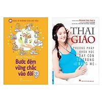 Combo Sách Thai Gíao Và Nuôi Dạy Con: Bước Đệm Vững Chắc Vào Đời + Thai Giáo - Phương Pháp Khoa Học Dạy Con Từ Trong Bụng Mẹ (Bộ 2 Cuốn / Tặng Kèm Bookmark Green Life)