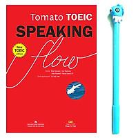 Tomato Toeic Speaking Flow (Kèm 1CD - ROM + 1 MP3) ( Tặng Kèm Bút )