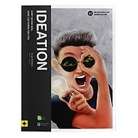 IDEATION - Khởi Tạo Big Idea, Sáng Tạo Không Rào Cản