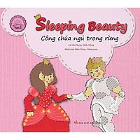 Cổ Tích Thế Giới Song Ngữ Anh - Việt: Sleeping Beauty - Công Chúa Ngủ Trong Rừng (Tái Bản 2019)