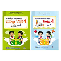 Combo Bộ Đề Kiểm Tra Năng Lực , Đánh Giá Năng Lực Tập 1: Tiếng Việt + Toán Lớp 4 (2 tập)