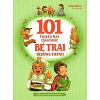 Sách: 101 Truyện Hay Theo Bước Bé Trai Trưởng Thành - TSTN