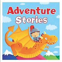 ADVENTURE STORIES - Những câu chuyện phiêu lưu