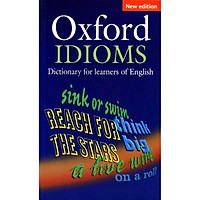 Oxford Idioms Dictionary for Learners of English (New Edition)
