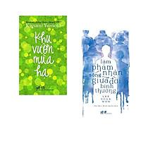 Combo 2 cuốn sách: Khu vườn mùa hạ + Làm phàm nhân sống giữa đời bình thường