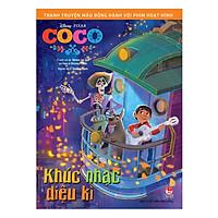 Tranh Truyện Màu Đồng Hành Cùng Phim Hoạt Hình: Coco - Khúc Nhạc Kì Diệu