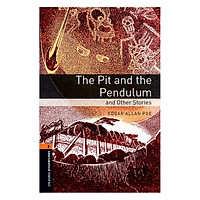 Oxford Bookworms Library (3 Ed.) 2: The Pit and the Pendulum and Other Stories