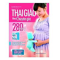 Thai Giáo Theo Chuyên Gia 280 Ngày