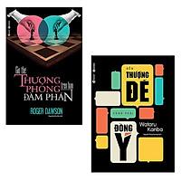 Bộ 2 cuốn sách để thành công rực rỡ trong đàm phán: Giữ Thế Thượng Phong Trên Bàn Đàm Phán - Đến Thượng Đế Cũng Phải Đồng Ý