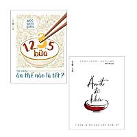 Sách - Combo 1,2,3,5 Bữa - Nói Tóm Lại Ăn Thế Nào Là Tốt + Ăn Ít Để Khỏe - 1 Bữa Là Đủ Sao Cần Phải 3 ? (2 cuốn )