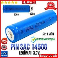 Pin sạc 14500 H2Pro 3.7V 1200mah cao cấp (1 viên), pin sạc 14500 xịn-an toàn khi sử dụng