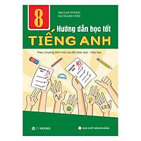 Hướng Dẫn Học Tốt Tiếng Anh Lớp 8