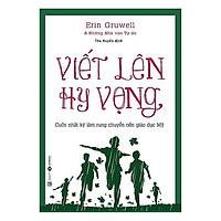 Sách - Viết Lên Hy Vọng (Tái Bản)