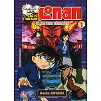 Thám Tử Lừng Danh Conan Hoạt Hình Màu: Mê Cung Trong Thành Phố Cổ - Tập 1
