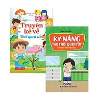 Combo Sách kỹ năng sống cho trẻ - Kỹ năng tạo thói quen tốt